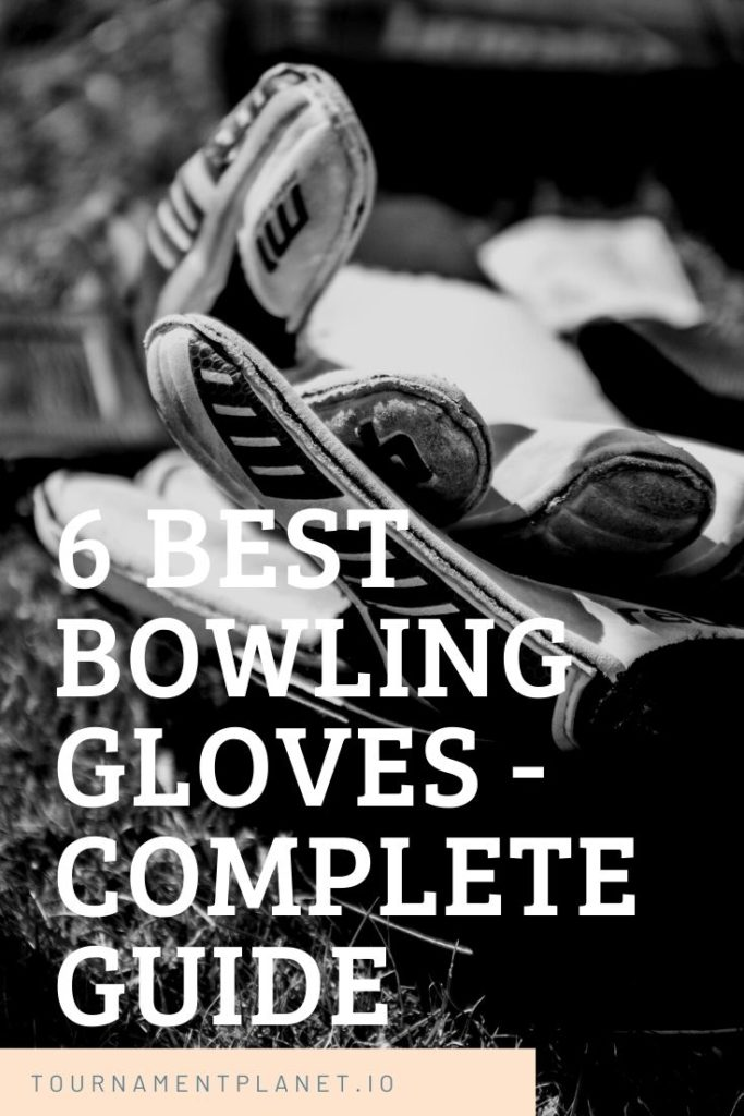 6 Best Bowling Gloves - Complete Guide
