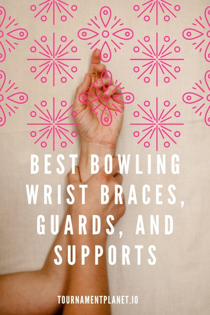 Best Bowling Wrist Braces, Guards, and Supports