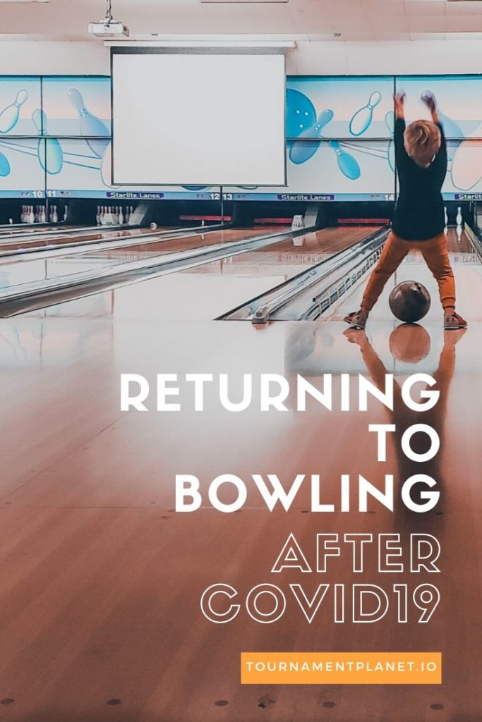 Returning To Bowling After COVID19