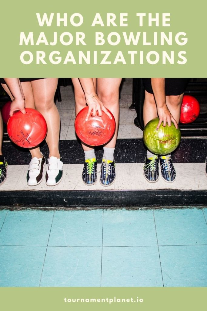 Who Are The Major Bowling Organizations