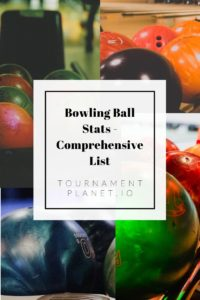 Bowling Ball Stats - Comprehensive List