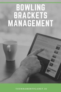 Bowling Brackets Management