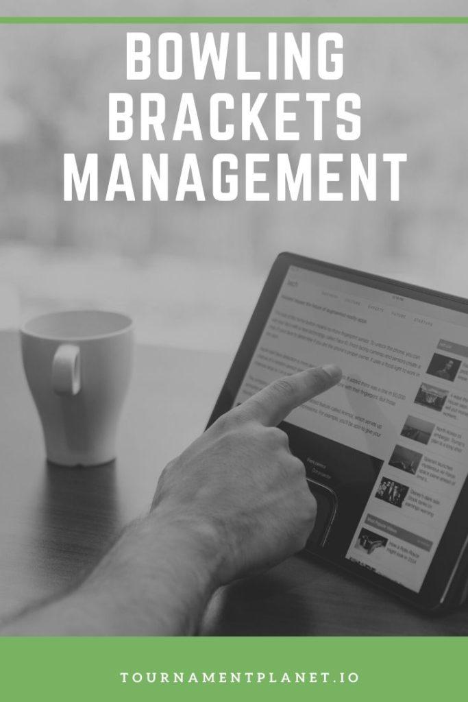 Bowling Brackets Management