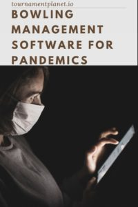 Bowling Management Software For Pandemics - Contactless Software