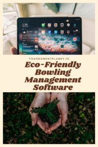 Eco-Friendly Bowling Management Software